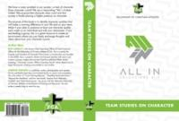 All In: Team Studies on Character