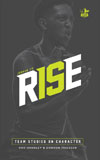 Rise: Team Studies on Character