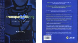 Transparent Living: Living a Life of Integrity