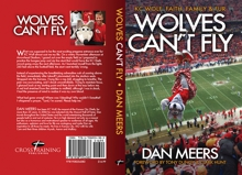 Wolves Can't Fly  (by Dan Meers)